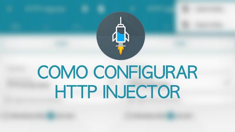 como configurar http injector vpn apk para tener internet gratis