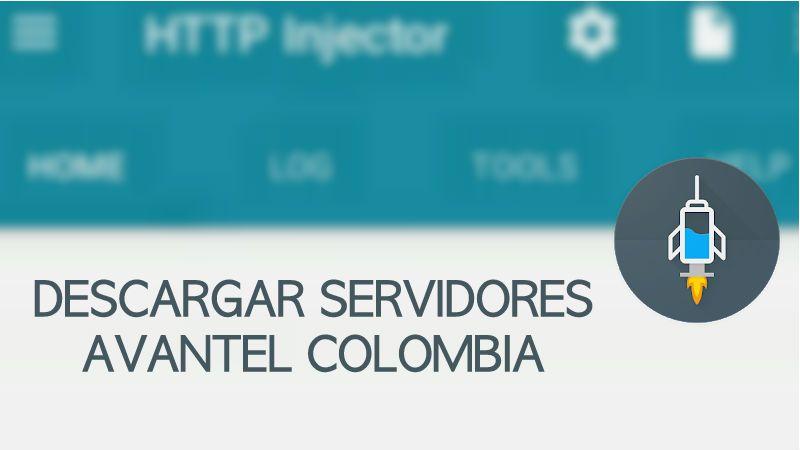 servidores avantel http injector 2019 internet gratis colombia