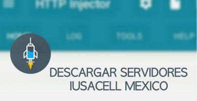 servidores iusacell http injector mexico 2019 gratis ilimitados