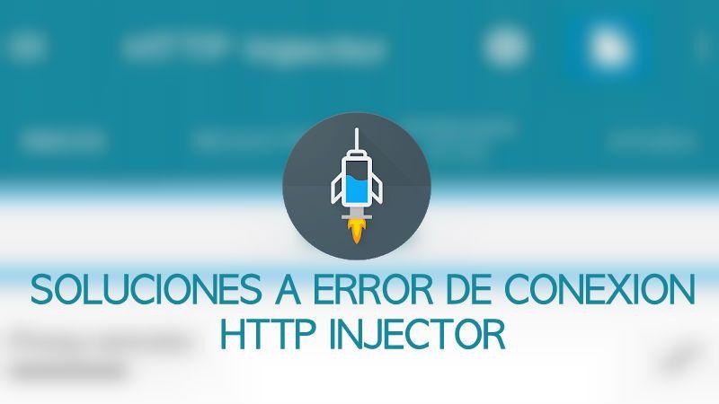 solucion http injector no conecta al internet gratis falla ehi
