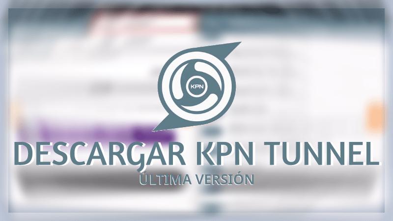 descargar kpn tunnel vpn