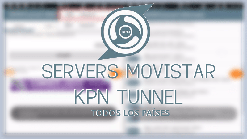 descargar servers movistar kpn tunnel