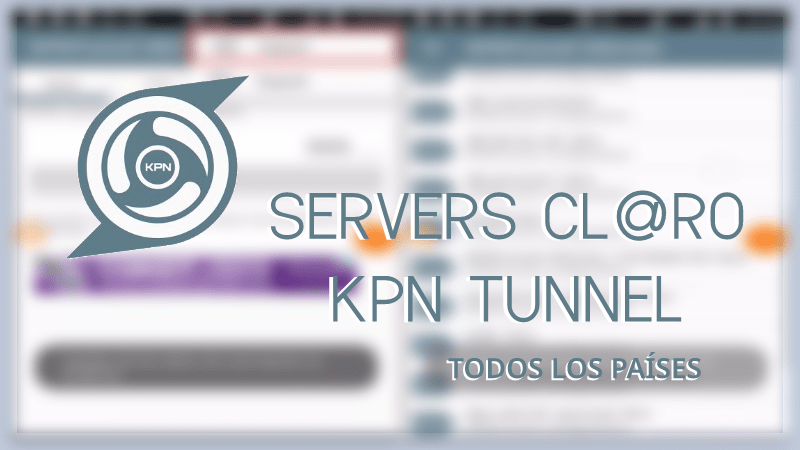 descargar servidores claro kpn tunnel rev