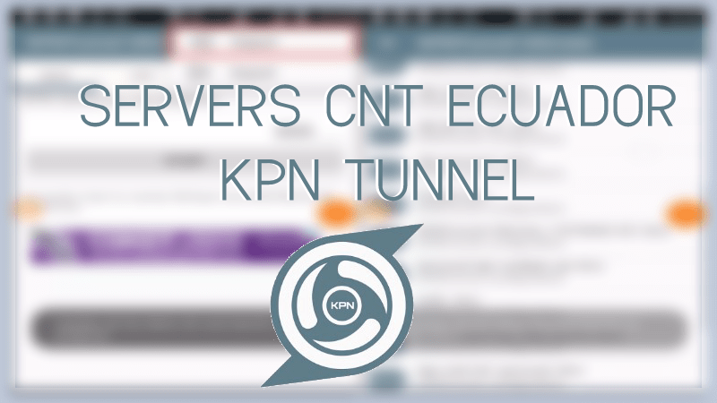 descargar servidores cnt kpn tunnel rev