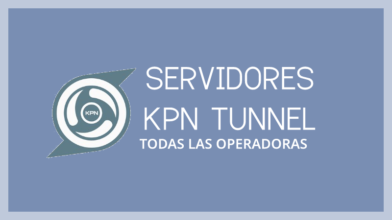 descargar servidores kpn tunnel rev 2019