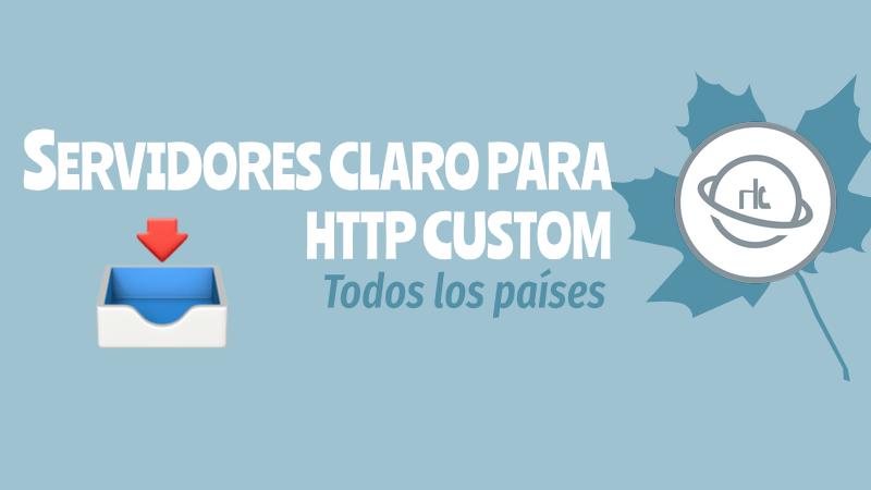 descargar servidores http custom claro
